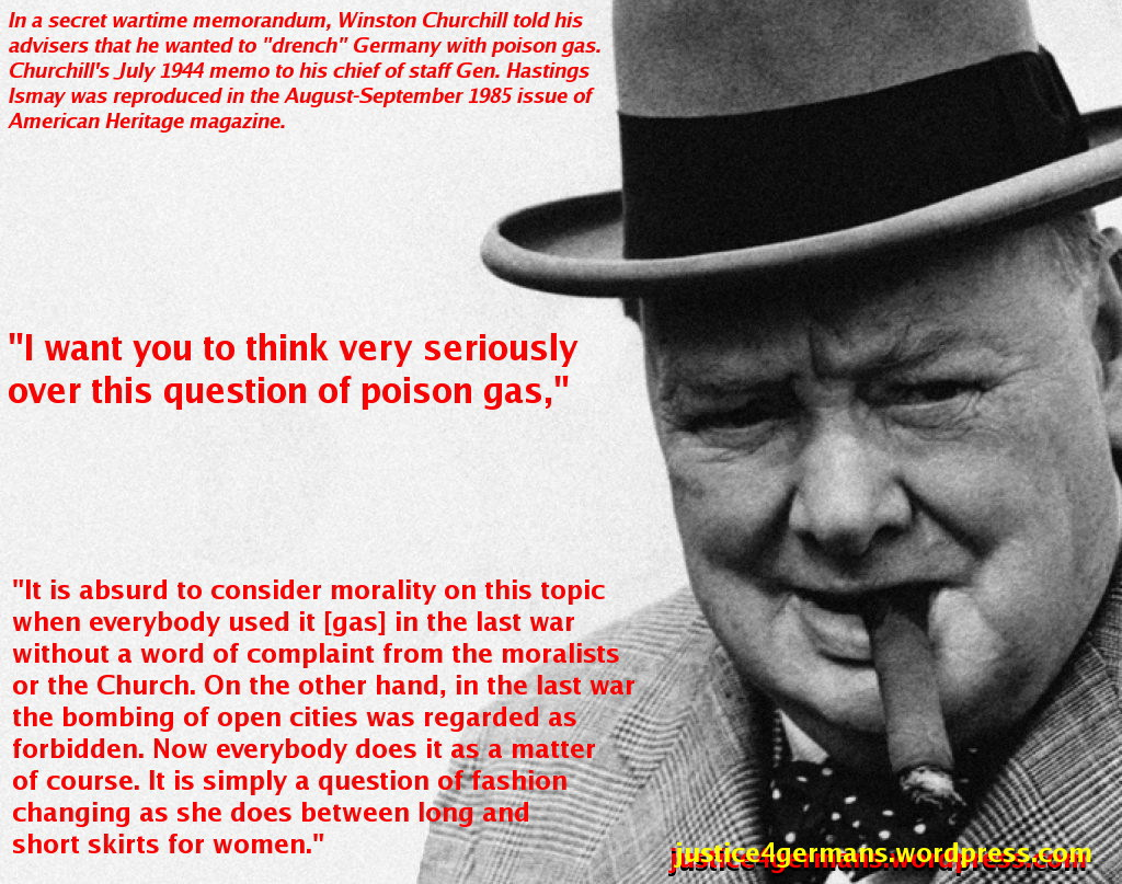 http://justice4germans.files.wordpress.com/2013/06/churchill-gas-the-germans1.jpg