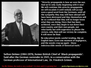 """Atrocity Propaganda is how we (Brits) won the war!""  ...and you thought Goebbels was the liar?"