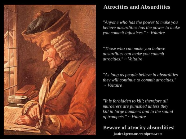 Voltaire Quotes - Atrocities and Absurdities