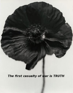 the first casualty of war is truth